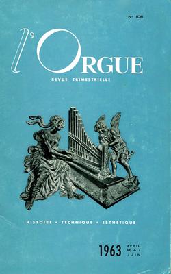 (couverture de Le grand orgue de Saint-Louis de Brest (II) — L'orgue de Nielles-les-Ardres (I) — L'orgue en Europe centrale et orientale (III) — Les anciennes orgues de la cathédrale de Metz démontées en 1805 (I))