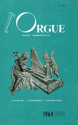 (couverture de Orgues, organistes, organiers — Le plein vent de l'Histoire — L'orgue de Pedro de Echevarría de la cathédrale de Ségovie — Les nouvelles orgues de l'église réformée de l'oratoire du Louvre à Paris)