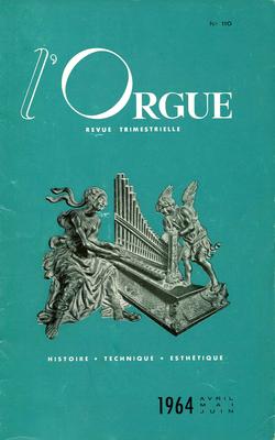 (couverture de Les orgues de Bach (complément) — Historique des orgues de la collégiale Saint-Vincent à Montréal (Aude) — Le grand orgue de Saint-Jacques d'Amiens — Le doyen des buffets d'orgues parisiens)