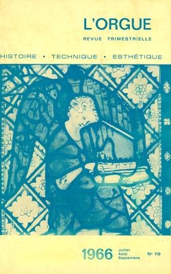 (couverture de La pensée religieuse d'Albert Schweizer — Glinka et la culture organistique en Russie (III) — La restauration du grand orgue de la cathédrale d'Angoulême — Orgues et facteurs d'orgues en Suède)