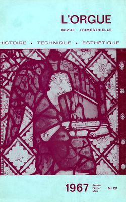(couverture de Les orgues de la cathédrale de Fribourg-en-Brisgau — Le grand orgue de l'abbaye Saint-Philibert de Tournus — La culture de l'orgue en Union Soviétique — À propos de César Franck)