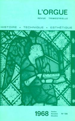 (couverture de Le nouvel orgue de l'église abbatiale Saint-Pierre de Solesmes — Le grand orgue de Saint-Géraud d'Aurillac — Quelques instruments anglais (I) — De l'interprétation de la musique ancienne)
