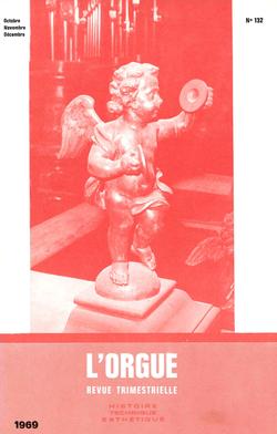 (couverture de Le grand orgue de la cathédrale de Troyes — Les orgues de Saint-Jacques de Châtellerault — Centenaire de la naissance d'Henri Libert — Centenaire de la mort de Balthazar Waitzen-Necker)