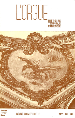 (couverture de Experts et commissions entre 1842 et 1850 — Congrès de l'I.S.O — L'orgue de l'église Saint-Pierre de Blesle — Frédérick-Charles Crutchley (1885-1971) — Notes sur Nicolas Séjan — Les orgues de Vézelise)