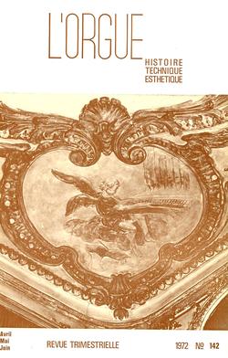 (couverture de L'orgue de Montauroux — L'orgue positif de Piétrain — Le grand orgue de la cathédrale de Würzburg — Le grand orgue de Saint-Jacques de Pau — L'orgue du Bon-Sauveur d'Albi)