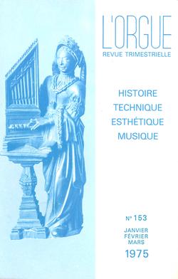 (couverture de Les grandes orgues de Notre-Dame à Saint-Omer — Restauration de l'orgue de Sizun — L'orgue de Notre-Dame-de-la-Miséricorde de Propriano — Restauration du grand orgue de l'église Saint-Maurice de Reims)