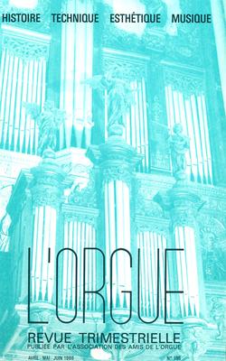 (couverture de Entretien avec l'abbé Abel Bruneau — Les grandes orgues de l'Auditorium Maurice Ravel de Lyon — L'orgue historique de la cathédrale Saint-Louis de Versailles — L'orgue de Saint-Pierre de Saint-Chamond)