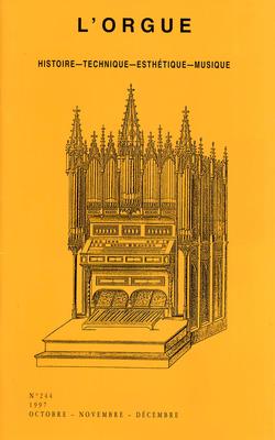 (couverture de Buffet de Saint-Sulpice, de Chalgrin — Correspondance entre Tournemire et Bonnal — Orgue des Antonins de Lyon — Harmoniums à tuyaux ou à chanoines — Orgue de la cathédrale de Tours)