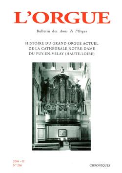 (couverture de Histoire du grand orgue actuel de la cathédrale Notre-Dame du Puy-en-Velay (Haute-Loire))