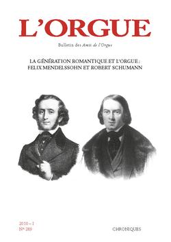 (couverture de La génération romantique et l'orgue: Félix Mendelssohn et Robert Schumann)