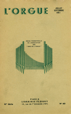 (couverture de Les organistes français d'aujourd'hui, X: Gaston Litaize (fin) – Orgues anglaises, l'orgue de la cathédrale de Norwich – Autour des orgues du Conservatoire national et de la chapelle des Tuileries)