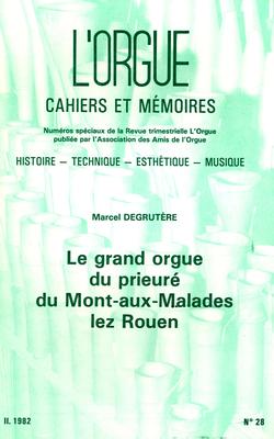 (couverture de Le grand orgue du prieuré du Mont-aux Malades lez Rouen, par Marcel Gegrutère)
