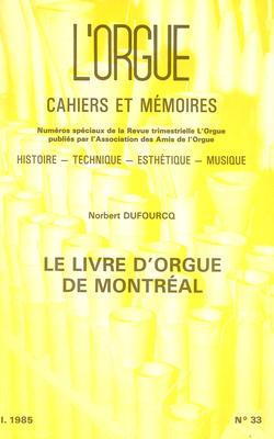 (couverture de Le Livre d'orgue de Montréal — Les Joly et les Burat — Jean Girard — L'orgue de Bourges)