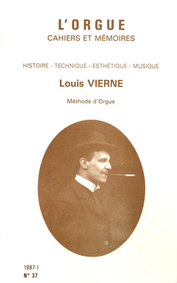 (couverture de Louis Vierne (1870-1937) – Méthode d'orgue)