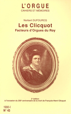 (couverture de Les Clicquot, facteurs d'orgues du Roy)