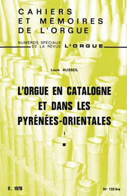 (couverture de L'orgue en Catalogne et dans les Pyrénées-Orientales)
