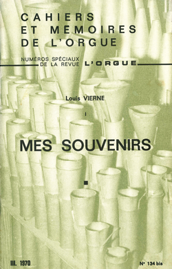 (couverture de «Mes Souvenirs» et «Journal» (fragments), de Louis Vierne)
